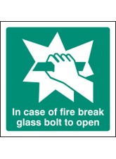 In Event of Fire Break Glass Bolt for Key