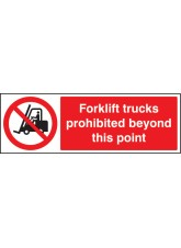 Forklift Trucks Prohibited Beyond this Point