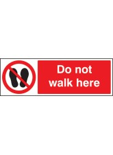 Do Not Walk Here
