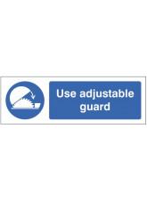Use Adjustable Guards