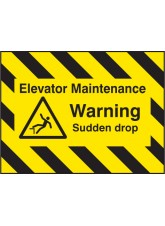 Door Screen Sign- Elevator Maintenance - Warning Sudden Drop - 600 x 450mm