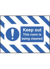 Door Screen Sign- Keep Out - this Room Is Being Cleaned - 600 x 450mm