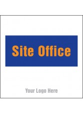 Site Office - Site Saver Sign - 400 x 400mm
