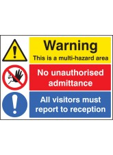 Multi Hazard Area - No Unauthorised Admittance - Visitors Reception