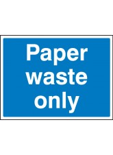 Paper Waste Only